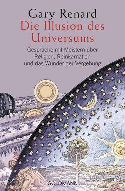 Die Illusion des Universums von Renard,  Gary, Seibel,  Mirella