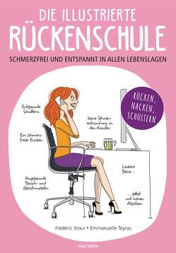 Die illustrierte Rückenschule von Mayer,  Felix, Srour,  Frédéric, Teyras,  Emmanuelle