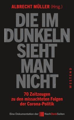 Die im Dunkeln sieht man nicht von Müller,  Albrecht