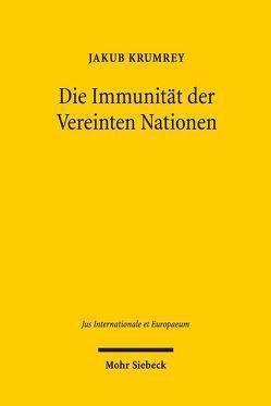 Die Immunität der Vereinten Nationen von Krumrey,  Jakub