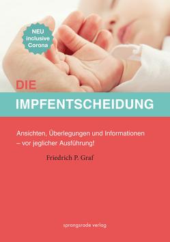 Die Impfentscheidung von Graf,  Friedrich