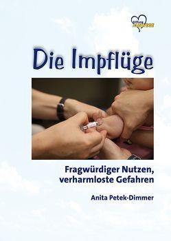 Die Impflüge von Petek-Dimmer,  Anita, Wiesendanger,  Harald