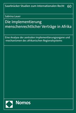 Die Implementierung menschenrechtlicher Verträge in Afrika von Lauer,  Sabrina