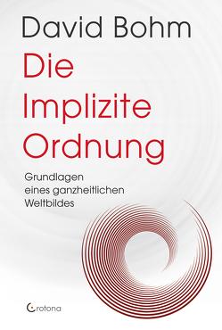 Die Implizite Ordnung von Bohm,  David, Michel,  Petra