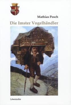 Die Imster Vogelhändler von Posch,  Mathias
