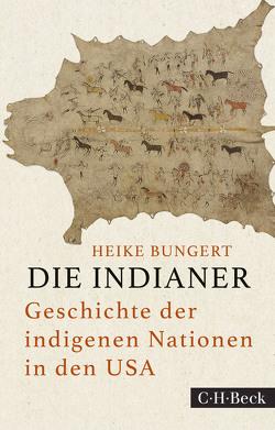 Die Indianer von Bungert,  Heike