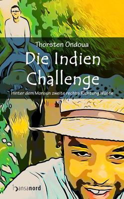 Die Indien Challenge von Ondoua,  Thorsten
