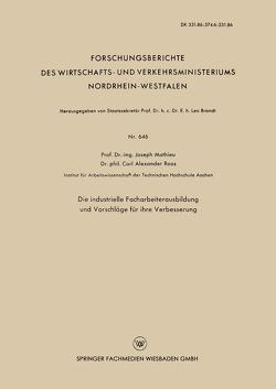 Die industrielle Facharbeiterausbildung und Vorschläge für ihre Verbesserung von Mathieu,  Joseph