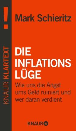 Die Inflationslüge von Schieritz,  Mark