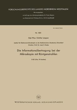 Die Informationsübertragung bei der Mikroskopie mit Röntgenstrahlen von Langner,  Günther