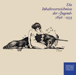 """Die Inhaltsverzeichnisse der """"Jugend"""" 1896-1933"""