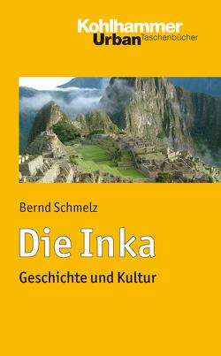 Die Inka von Schmelz,  Bernd
