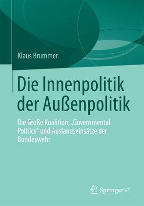 Die Innenpolitik der Außenpolitik von Brummer,  Klaus