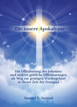 Die innere Apokalypse von Surazal,  Samuel E.