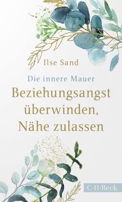 Die innere Mauer von Lerz,  Anja, Sand,  Ilse