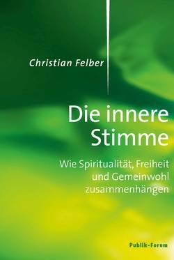 Die innere Stimme von Felber,  Christian