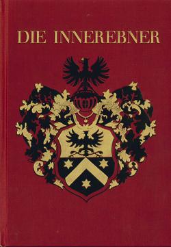 Die Innerebner. Ein altes Sarner Geschlecht von Grossmann,  Waldemar