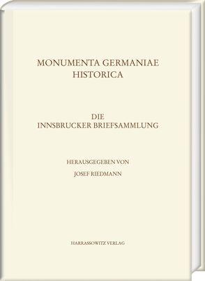 Die Innsbrucker Briefsammlung von Riedmann,  Josef