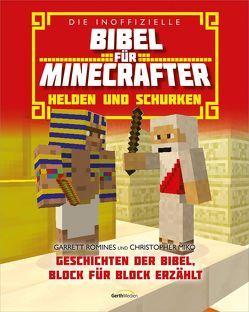 Die inoffizielle Bibel für Minecrafter: Helden und Schurken von Miko,  Christopher, Romines,  Garrett