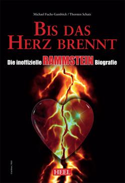 Die inoffizielle Rammstein Biografie von Fuchs-Gamböck,  Michael, Schatz,  Thorsten