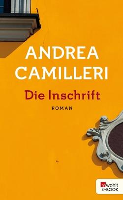 Die Inschrift von Camilleri,  Andrea, Kopetzki,  Annette