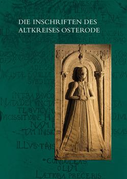 Die Inschriften des Altkreises Osterode von Lampe,  Jörg H.