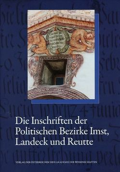 Die Inschriften des Bundeslandes Tirol, Teil 1 von Köfler,  Werner, Schmitz-Esser,  Romedio