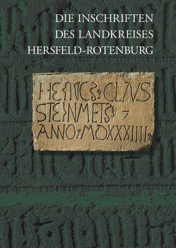 Die Inschriften des Landkreises Hersfeld–Rotenburg von Fuchs,  Rüdiger, Scholz,  Sebastian