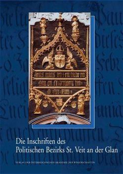 Die Inschriften des Politischen Bezirks St. Veit an der Glan von Leitner,  Friedrich W