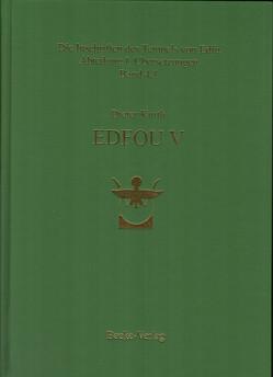 Die Inschriften des Tempels von Edfu, Abteilung I Übersetzungen Band 4.1 von Kurth,  Prof. Dr. Dieter