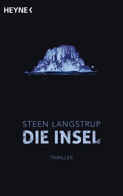 Die Insel von Langstrup,  Steen, Wehmeyer,  Sven-Eric