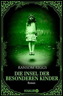 Die Insel der besonderen Kinder von Kinkel,  Silvia, Riggs,  Ransom