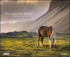 Die Insel der Pferde: Island und seine Isländer 2020 – Pferde-Kalender im Querformat 52 x 42,5 cm von DUMONT Kalenderverlag, Slawik,  Christiane