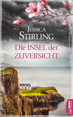 Die Insel der Zuversicht von Huff,  Hartmut, Stirling,  Jessica