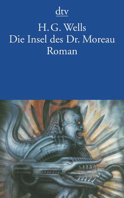 Die Insel des Dr. Moreau von Greve,  Felix Paul, Mrowietz,  Christine, Wells,  H.G.