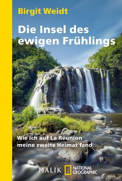 Die Insel des ewigen Frühlings von Weidt,  Birgit