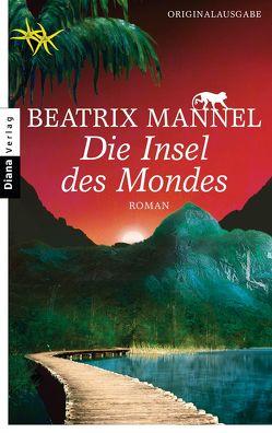 Die Insel des Mondes von Mannel,  Beatrix