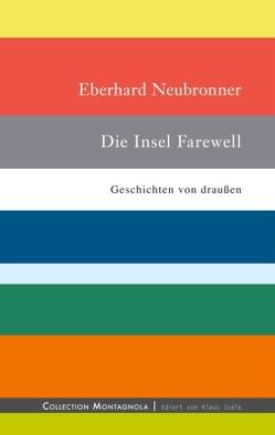 Die Insel Farewell von Neubronner,  Eberhard