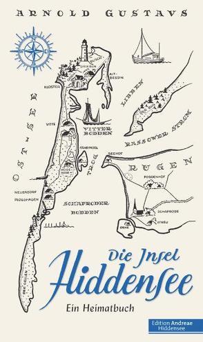 Die Insel Hiddensee von Gustavs,  Arnold