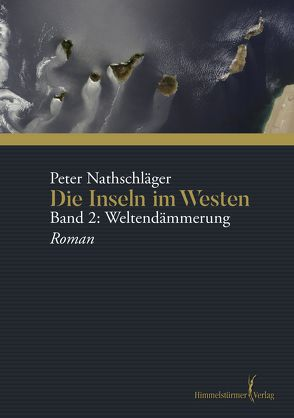 Die Inseln im Westen von Nathschlaeger,  Peter