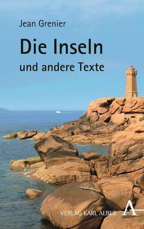 Die Inseln und andere Texte von Grenier,  Jean, Ohlenburg,  Jean O., Ohlenburg-Boyer,  Maguy