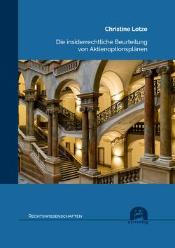 Die insiderrechtliche Beurteilung von Aktienoptionsplänen von Lotze,  Christine