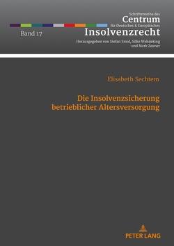 Die Insolvenzsicherung betrieblicher Altersversorgung von Sechtem,  Elisabeth
