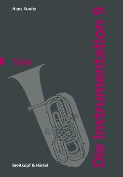 Die Instrumentation / Die Tuba von Kunitz,  Hans