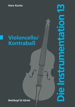Die Instrumentation / Violoncello /Kontrabass von Kunitz,  Hans
