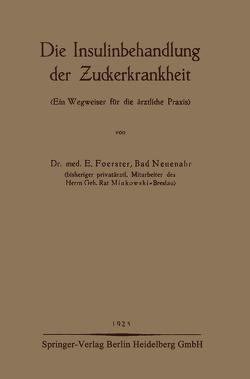Die Insulinbehandlung der Zuckerkrankheit von Foerster,  E.