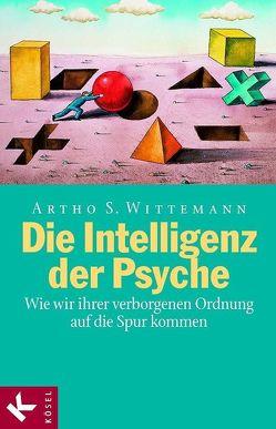 Die Intelligenz der Psyche von Büro Hütter, Wittemann,  Artho Stefan
