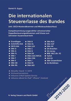 Die internationalen Steuererlasse des Bundes 2019/2020 von Gygax,  Daniel R.
