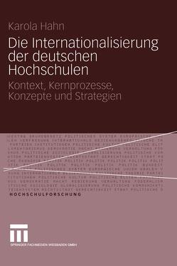 Die Internationalisierung der deutschen Hochschulen von Hahn,  Karola