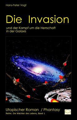 Die Invasion von Vogt,  Hans-Peter